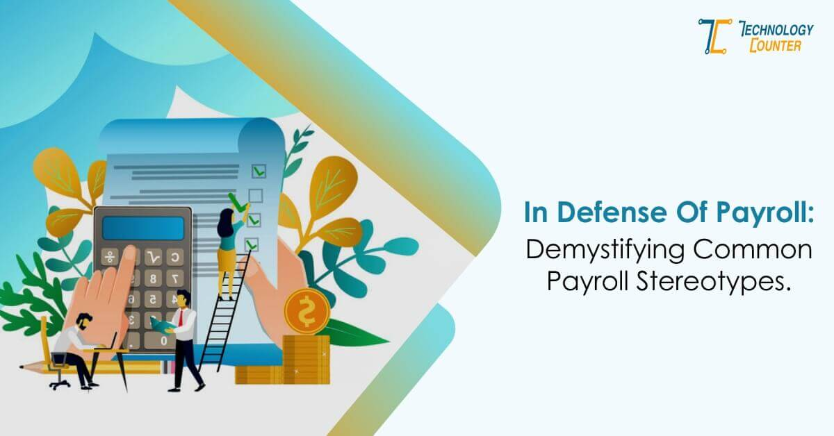 Demystifying Common Payroll Stereotypes
