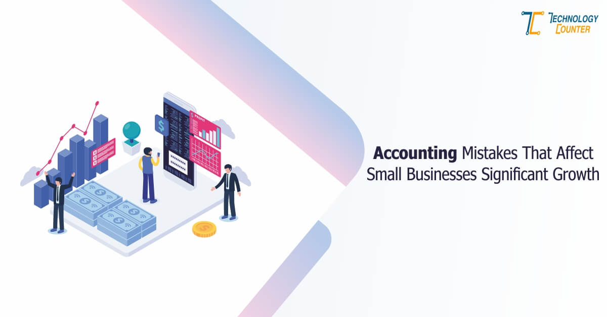 5 Accounting Mistakes That Affect Small Businesses - Infographic