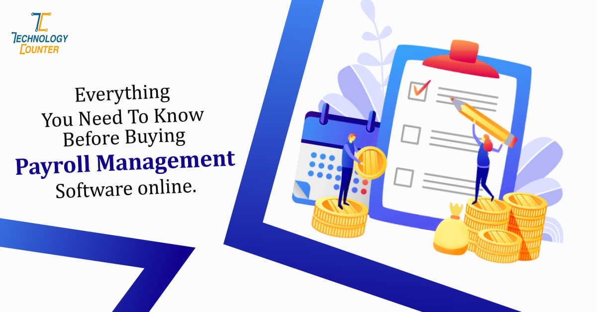 Things to Know Before Buying Payroll Management Software