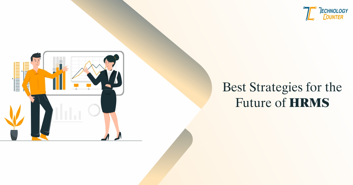 Best Strategies for the Future of HRMS