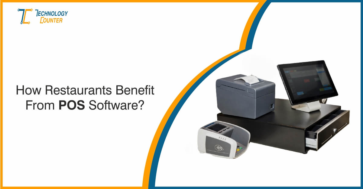 How Restaurants benefit from POS Software?