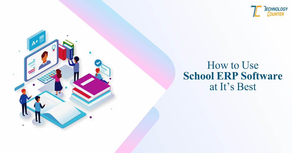 How to Use School ERP Software
