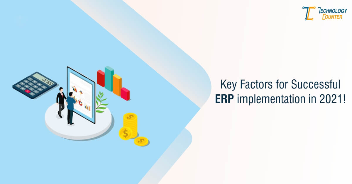 Key Factors For Successful ERP Implementation In 2021- Infographic