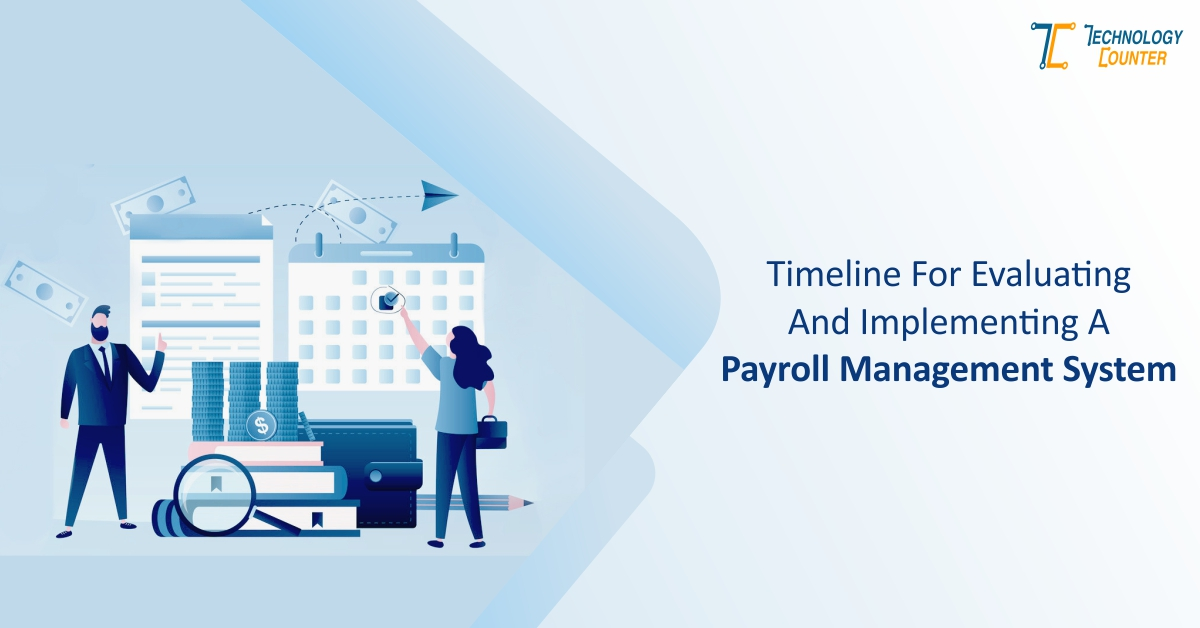 Timeline for Evaluating Payroll Management System