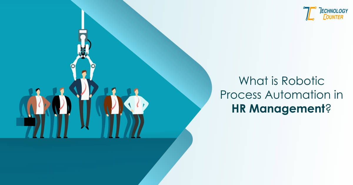 What Is Robotic Process Automation in HR Management?