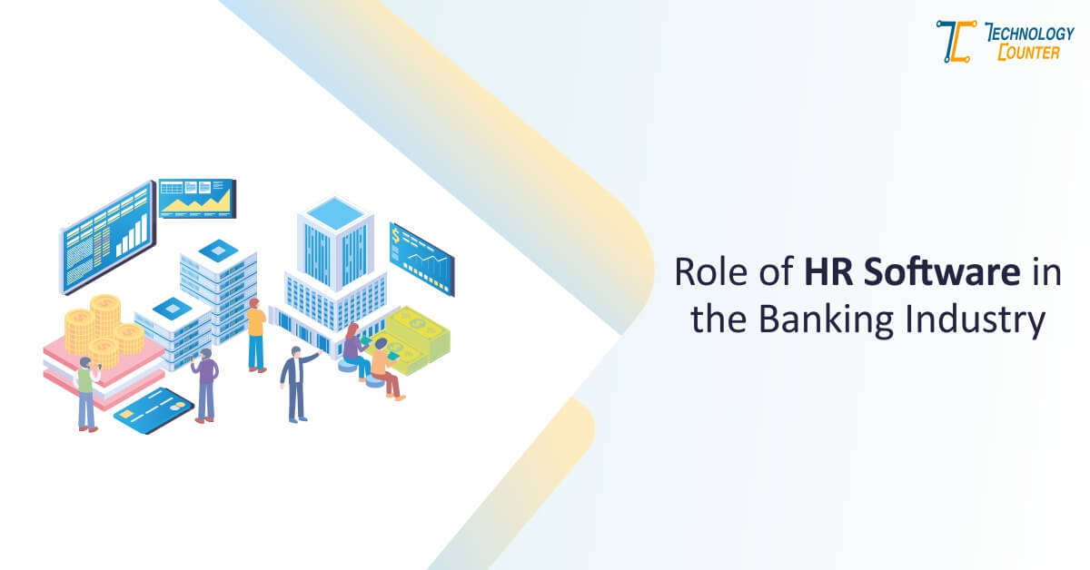 Role of HR Software in the Banking Industry