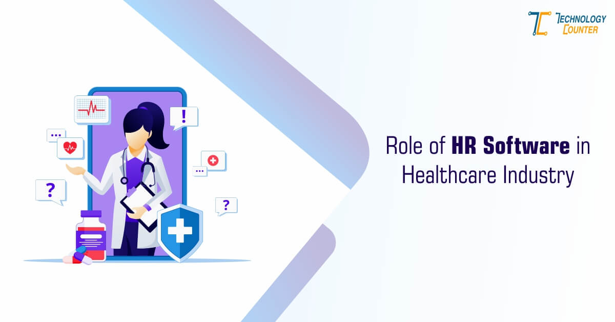 Role of HR Software in the Healthcare Industry