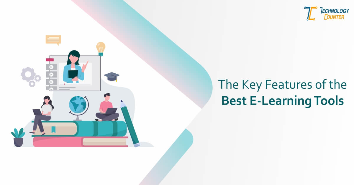 The Key Features of the Best E-Learning Tools