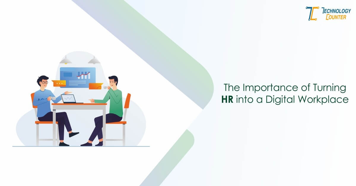 The Importance of Turning HR into a Digital Workplace