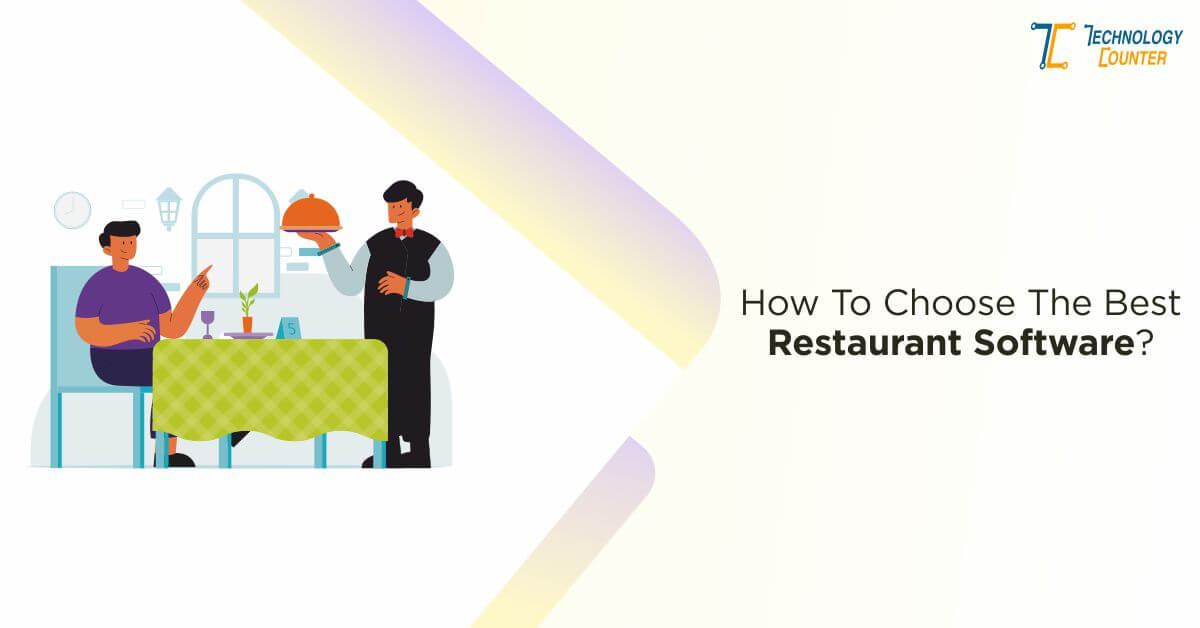 How to choose the best restaurant software