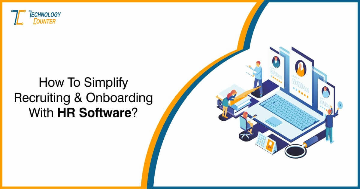 Simplify Recruiting and Onboarding with HR Software
