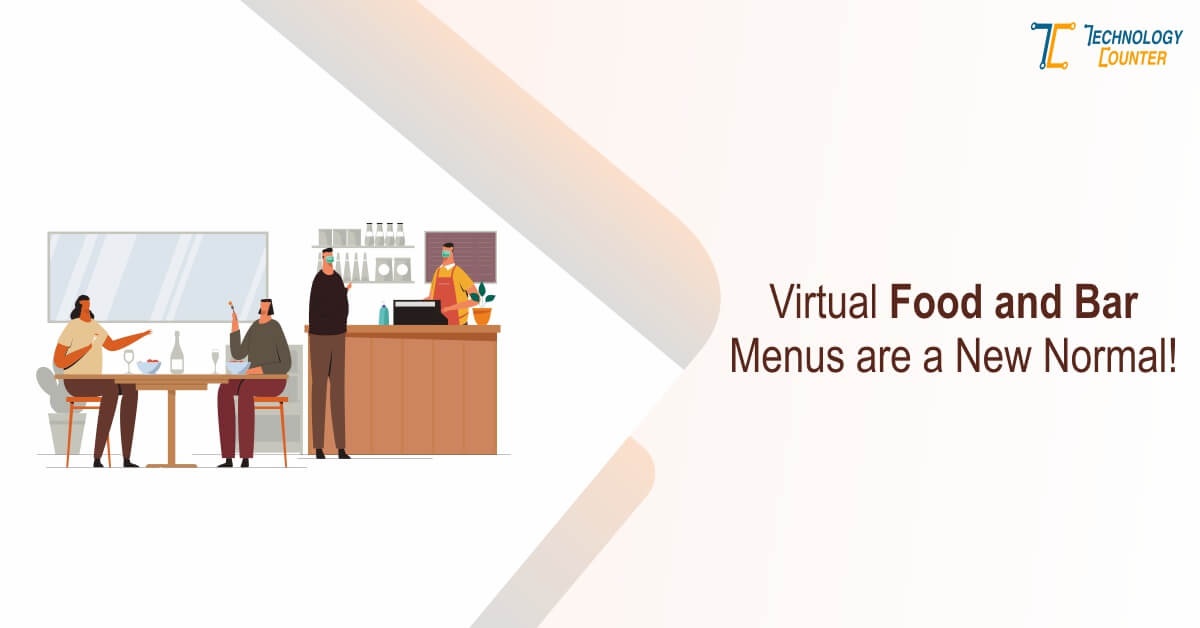 Virtual Food and Bar Menus Are A New Normal!