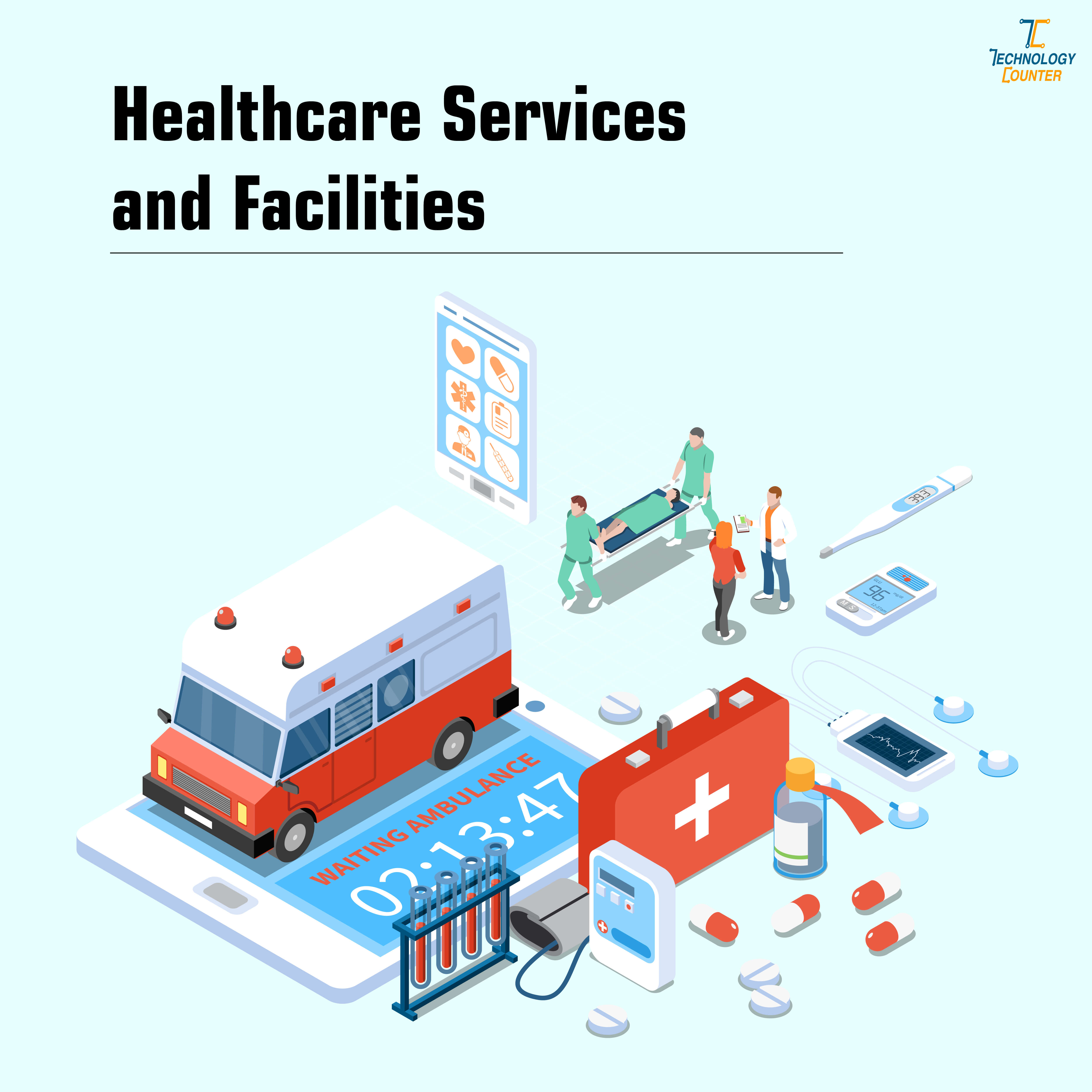 Healthcare Services and Facilities