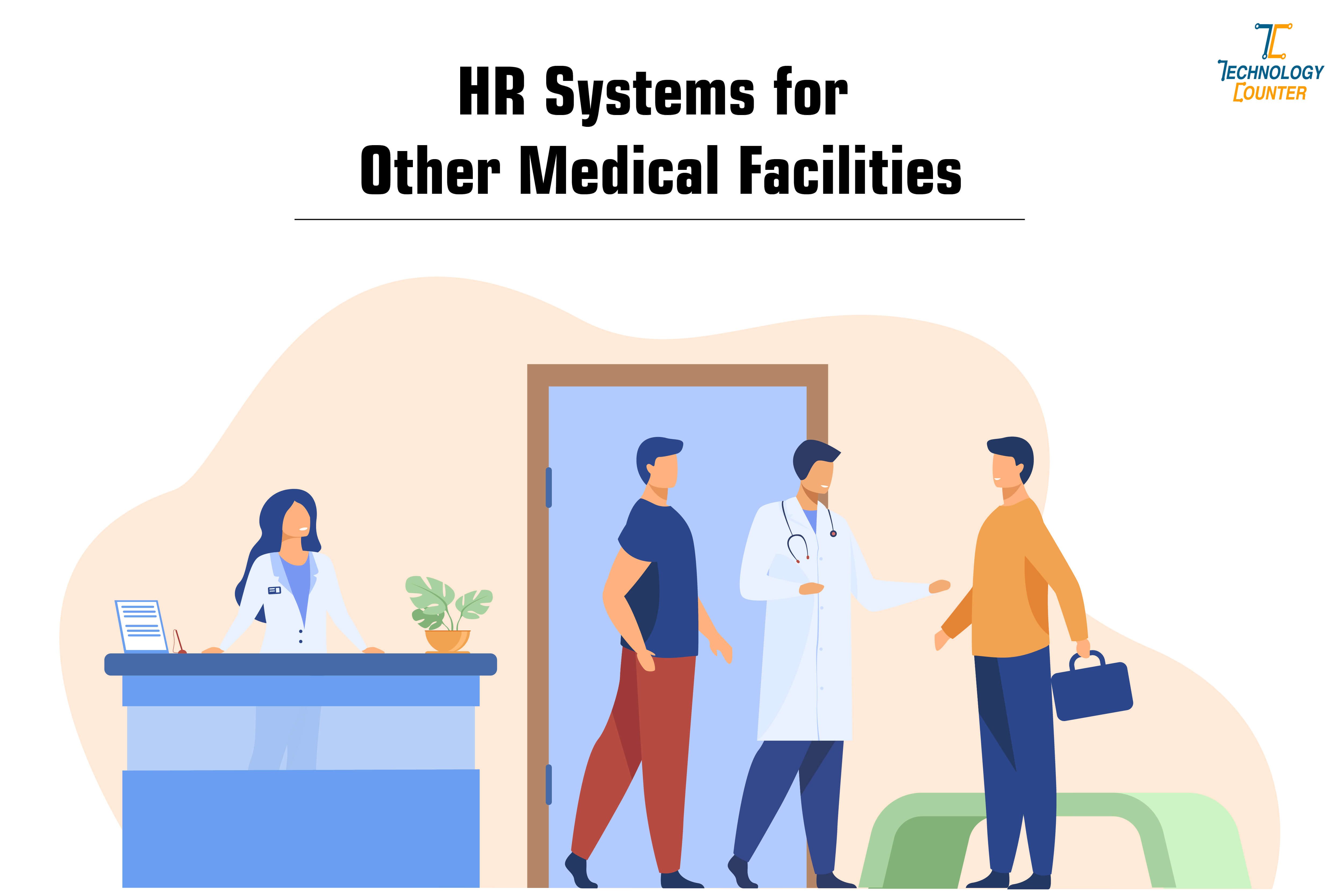 Software-based HR systems for other medical facilities