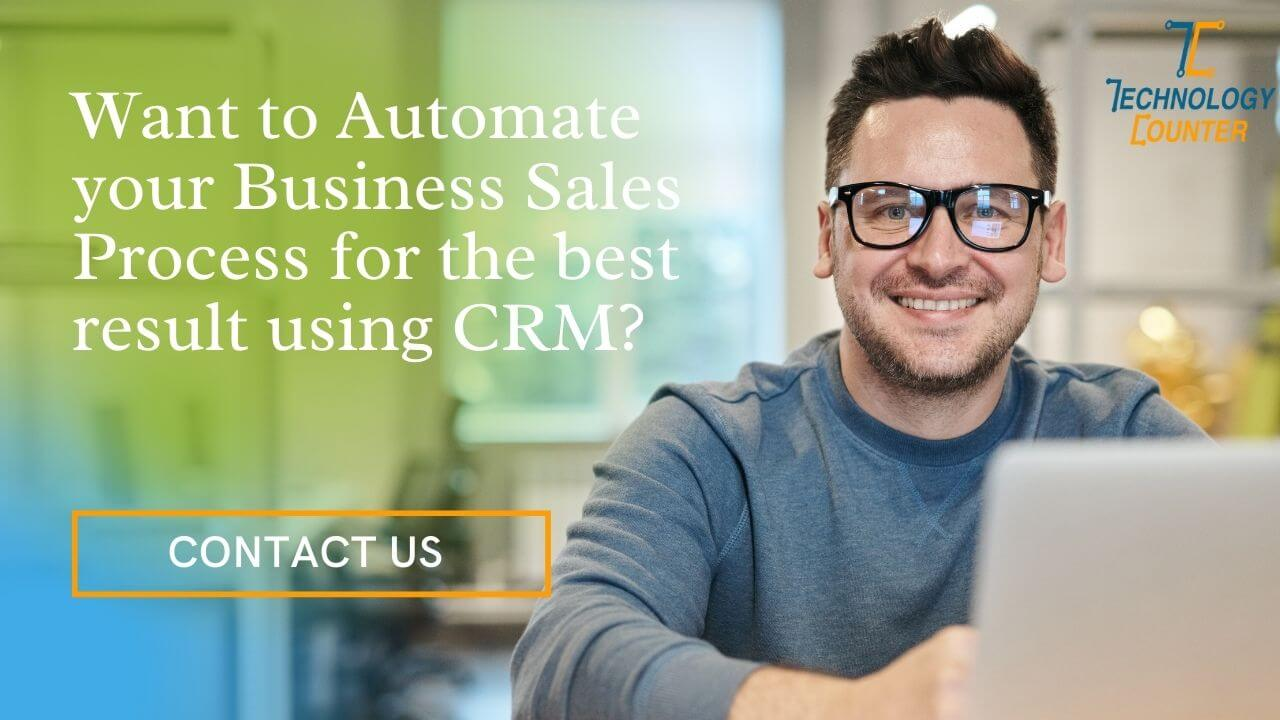 automates your sales process using CRM