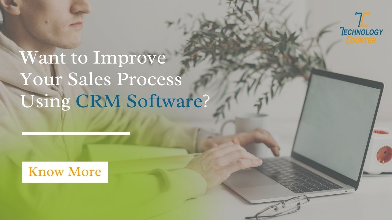 improve your sales with CRM software